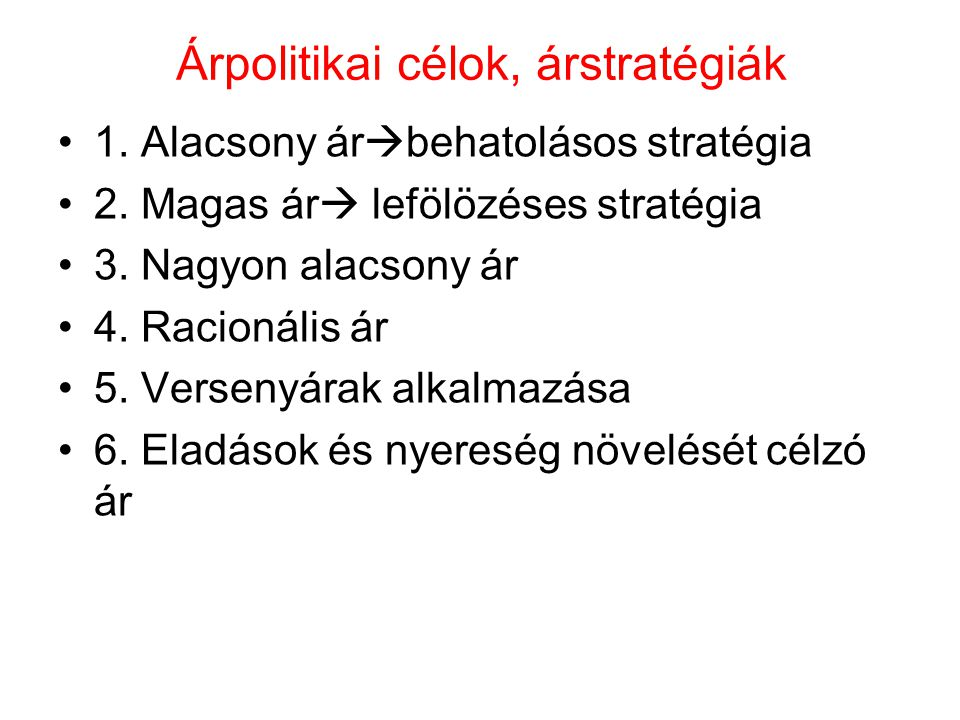 Árpolitikai célok, árstratégiák