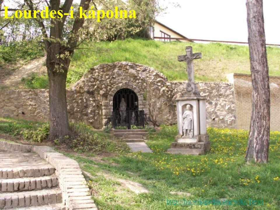 Lourdes-i kápolna http://hu.wikipedia.org/wiki/Tevel