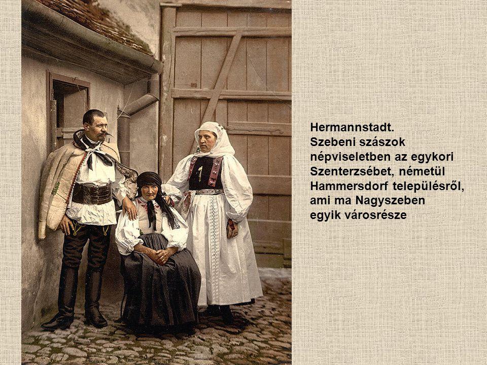 Hermannstadt. Szebeni szászok. népviseletben az egykori Szenterzsébet, németül. Hammersdorf településről,