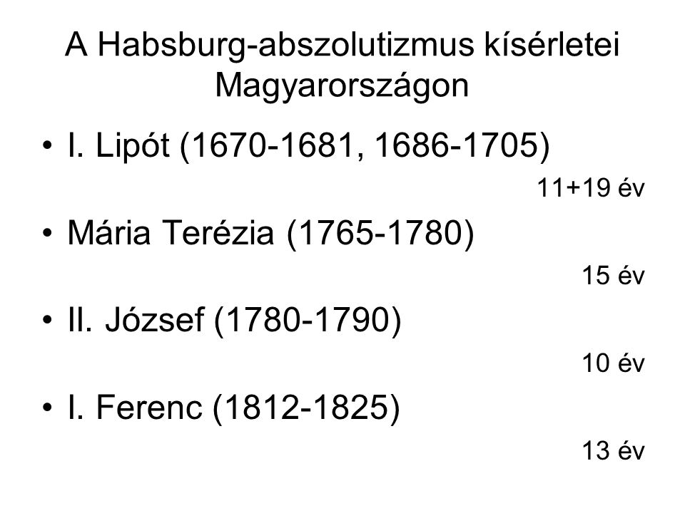 A Habsburg-abszolutizmus kísérletei Magyarországon