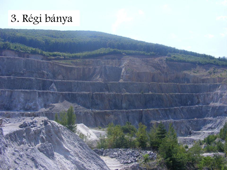 3. Régi bánya