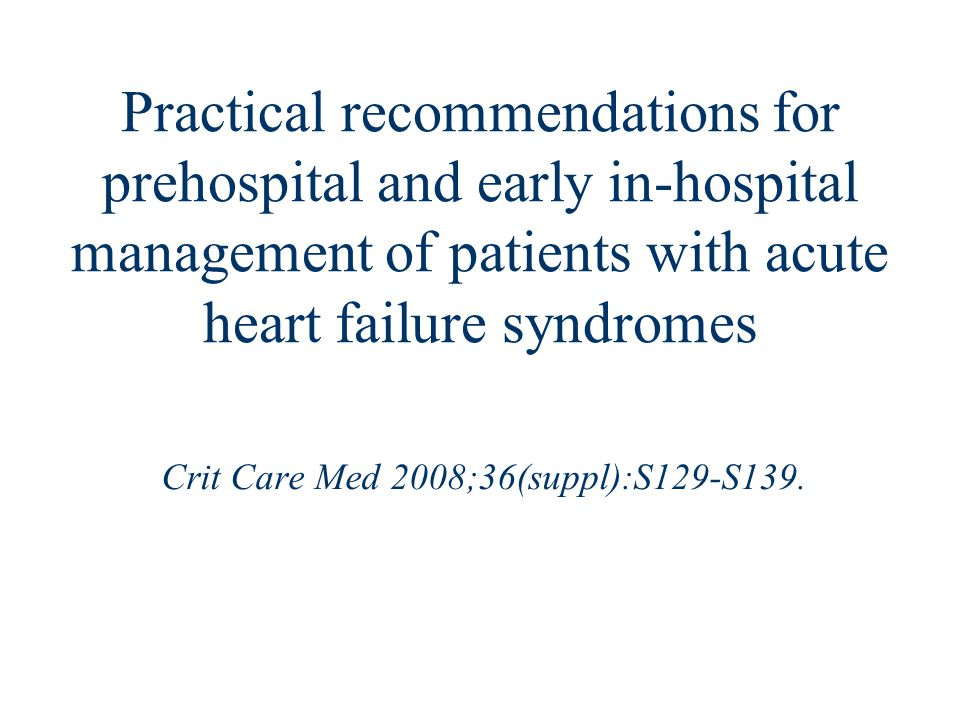 Crit Care Med 2008;36(suppl):S129-S139.