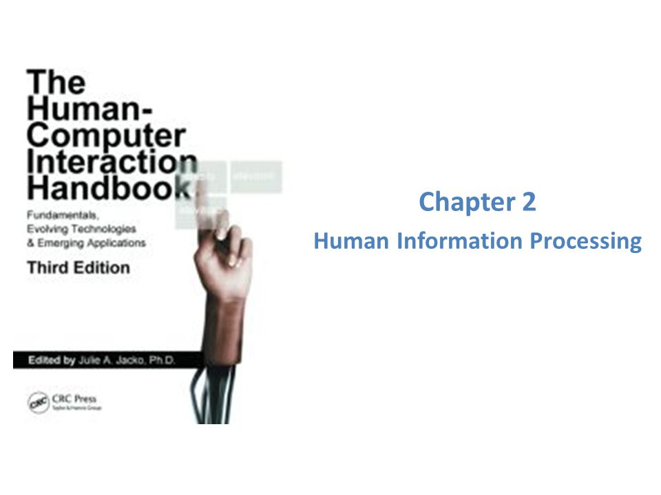 Chapter 2 Human Information Processing