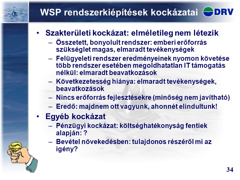 WSP rendszerkiépítések kockázatai