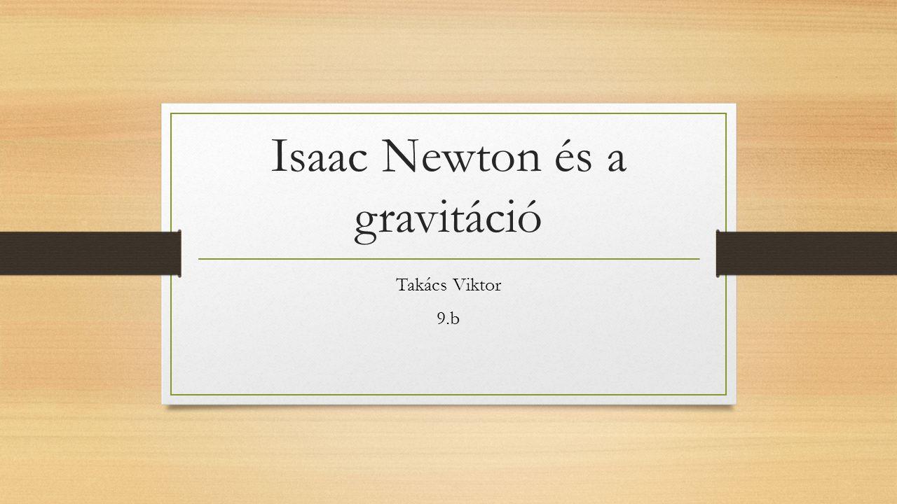 Isaac Newton és a gravitáció