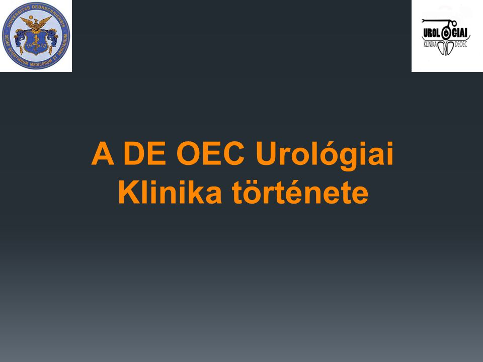 A DE OEC Urológiai Klinika története