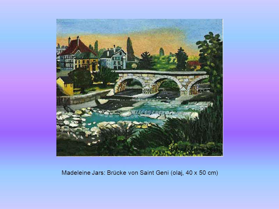 Madeleine Jars: Brücke von Saint Geni (olaj, 40 x 50 cm)