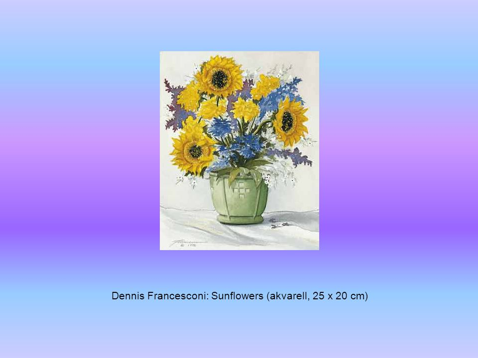 Dennis Francesconi: Sunflowers (akvarell, 25 x 20 cm)