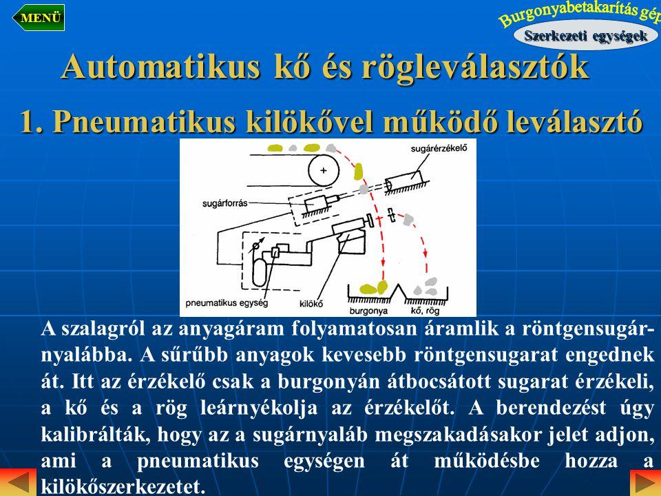 Automatikus kő és rögleválasztók