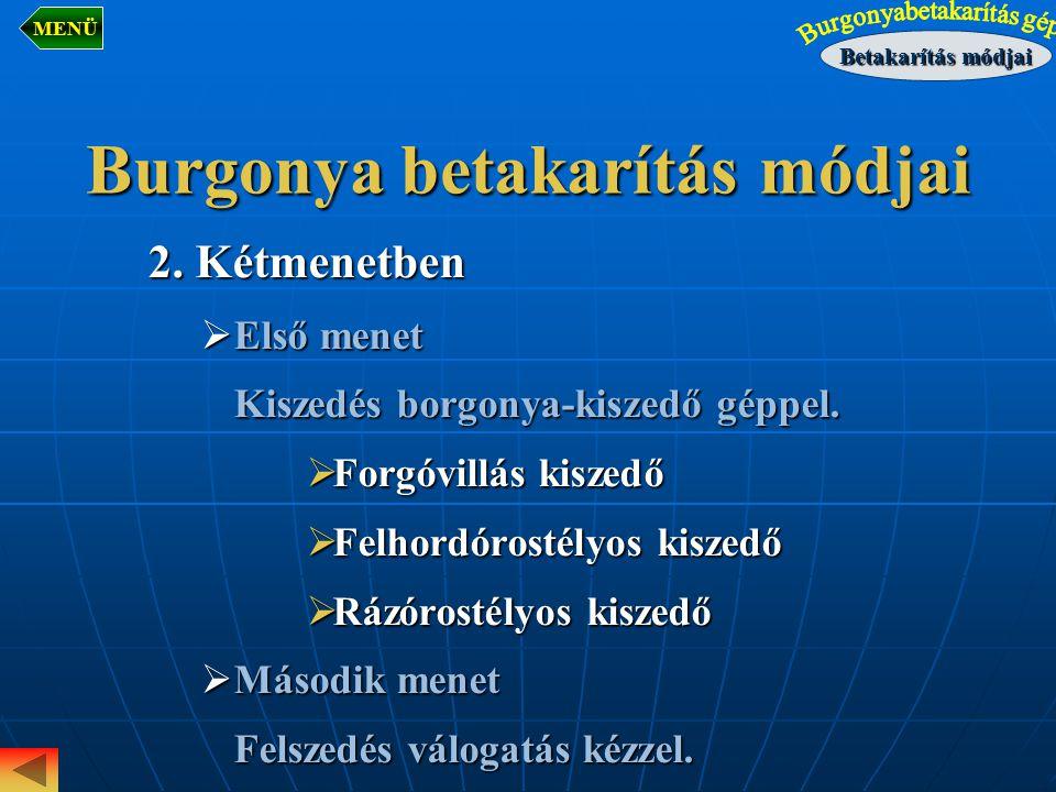 Burgonya betakarítás módjai