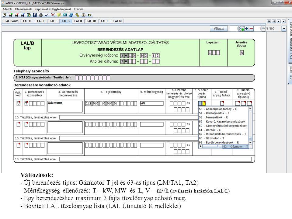 Változások: Új berendezés típus: Gázmotor T jel és 63-as típus (LM/TA1, TA2)