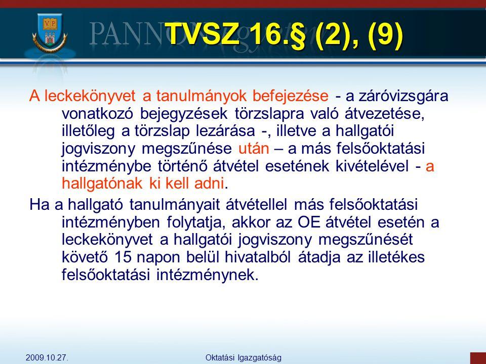 TVSZ 16.§ (2), (9)