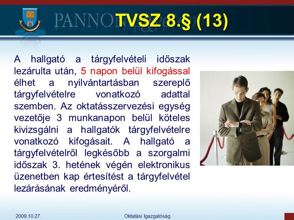 TVSZ 8.§ (13)