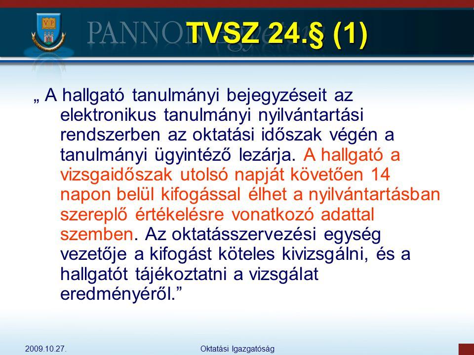 TVSZ 24.§ (1)