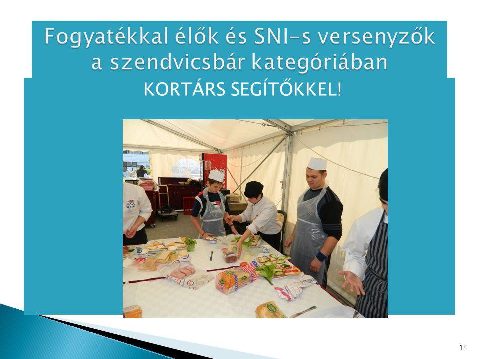 Fogyatékkal élők és SNI-s versenyzők a szendvicsbár kategóriában