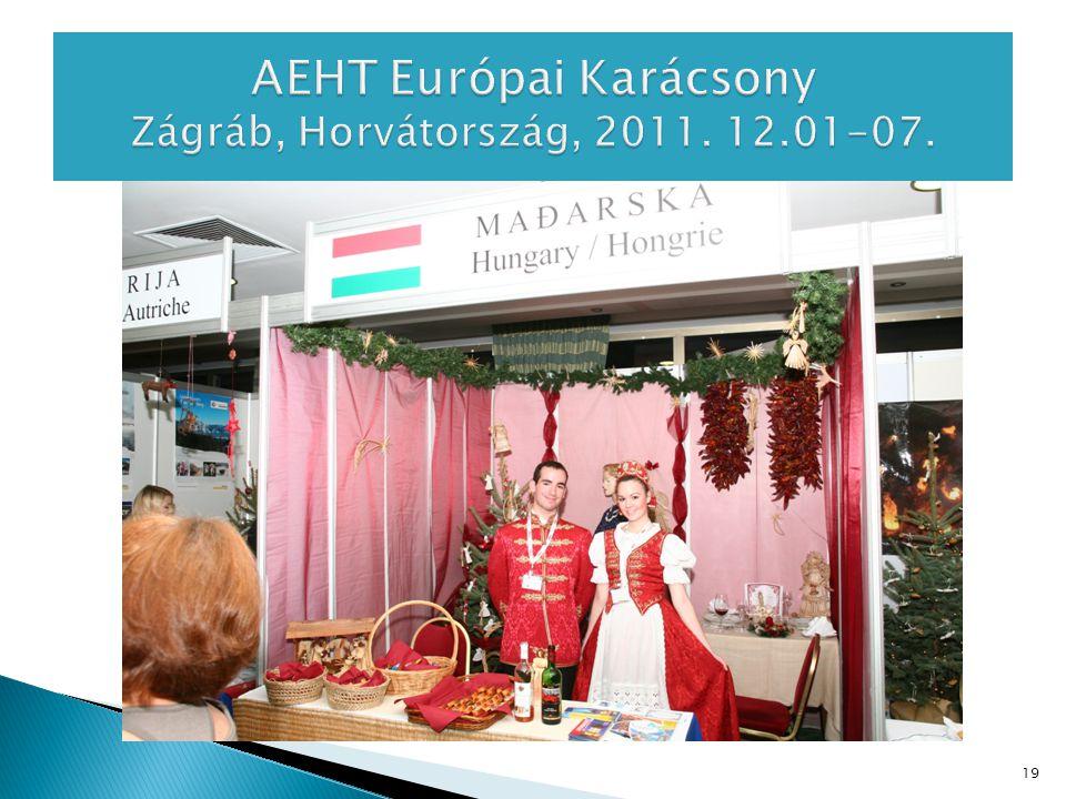 AEHT Európai Karácsony Zágráb, Horvátország, 2011. 12.01-07.