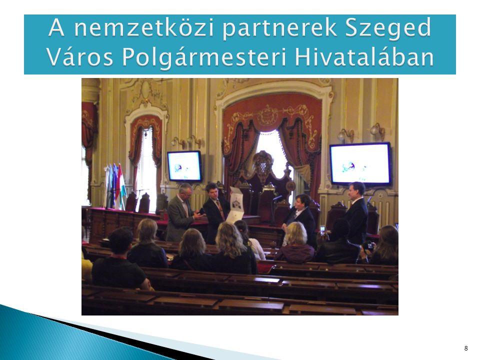 A nemzetközi partnerek Szeged Város Polgármesteri Hivatalában