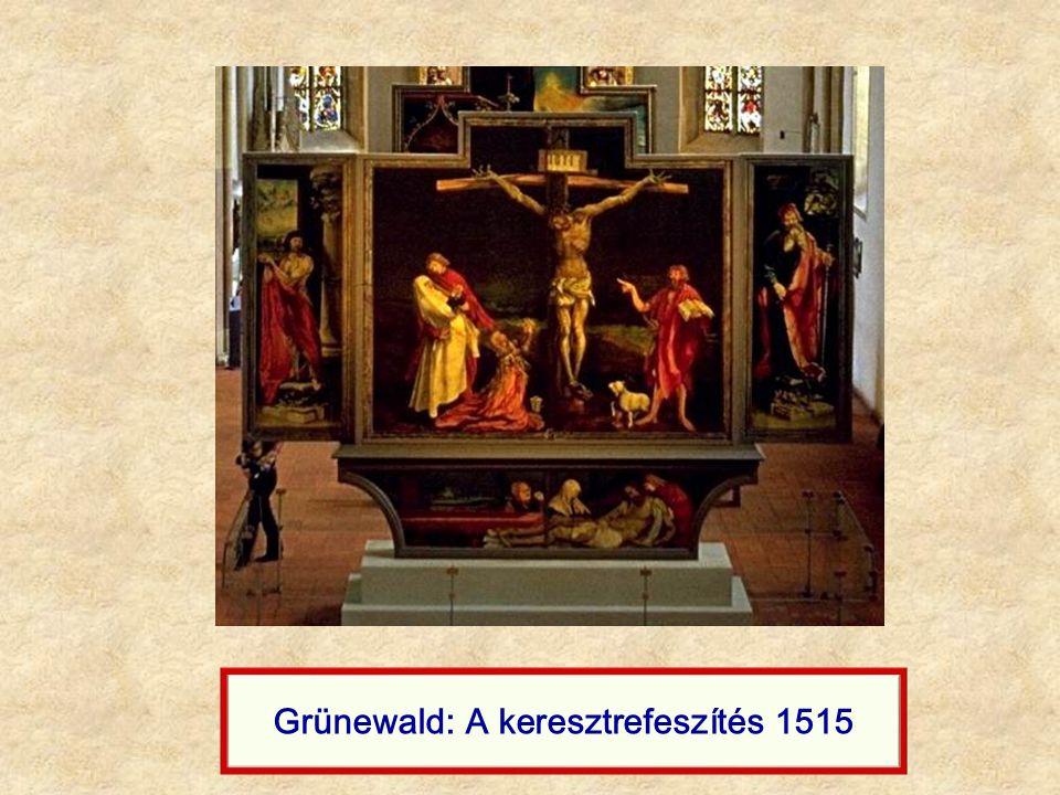 Grünewald: A keresztrefeszítés 1515