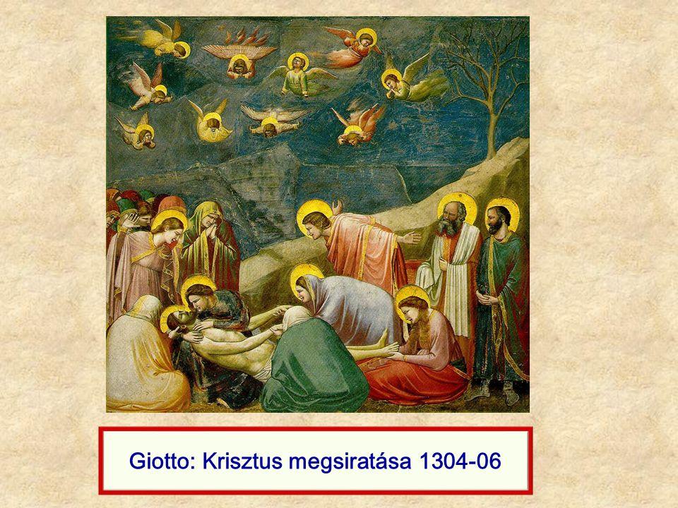 Giotto: Krisztus megsiratása 1304-06