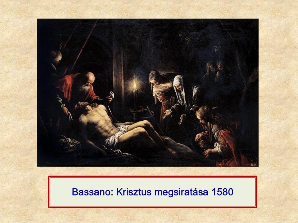 Bassano: Krisztus megsiratása 1580