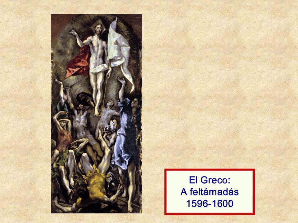 El Greco: A feltámadás 1596-1600