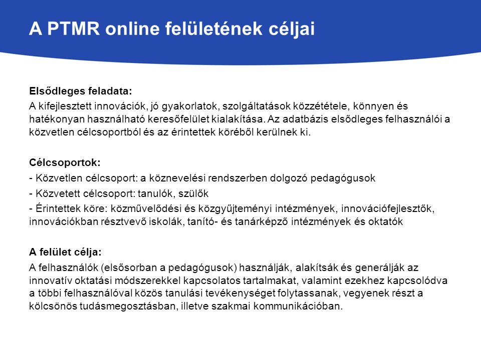 A PTMR online felületének céljai