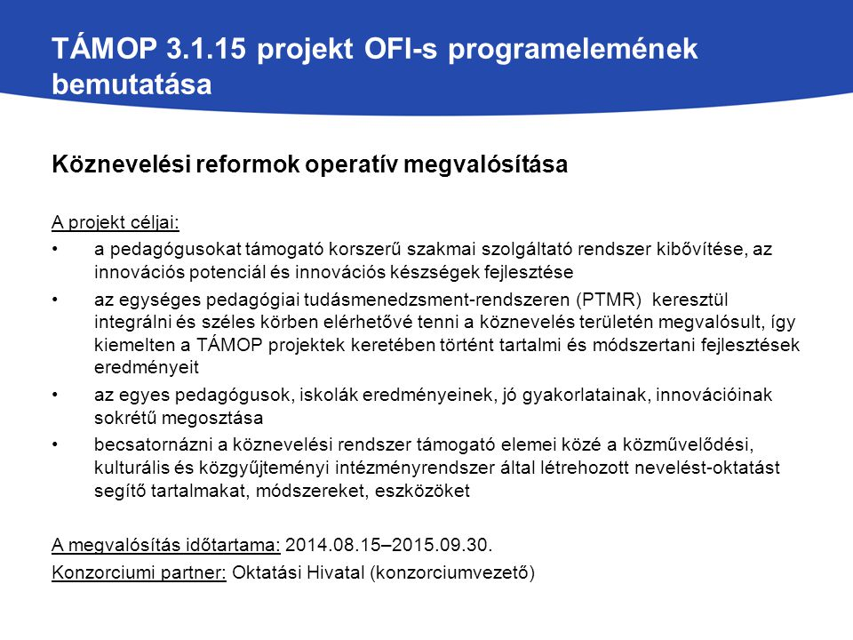 TÁMOP 3.1.15 projekt OFI-s programelemének bemutatása