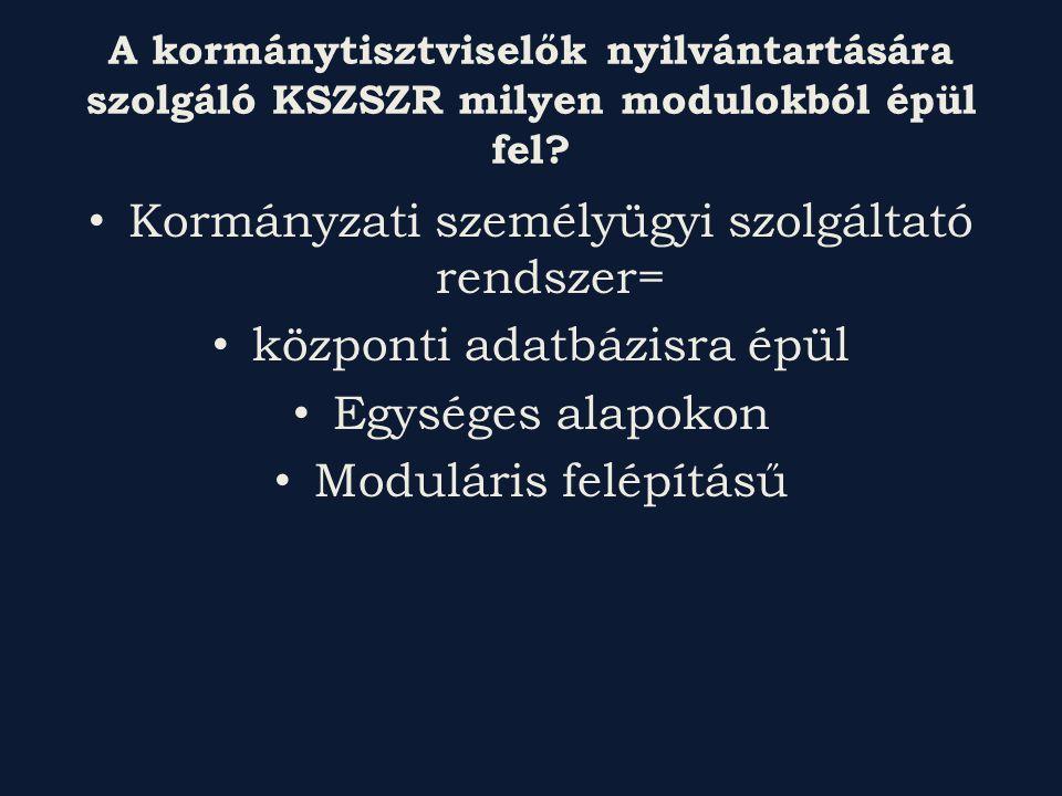 Kormányzati személyügyi szolgáltató rendszer=