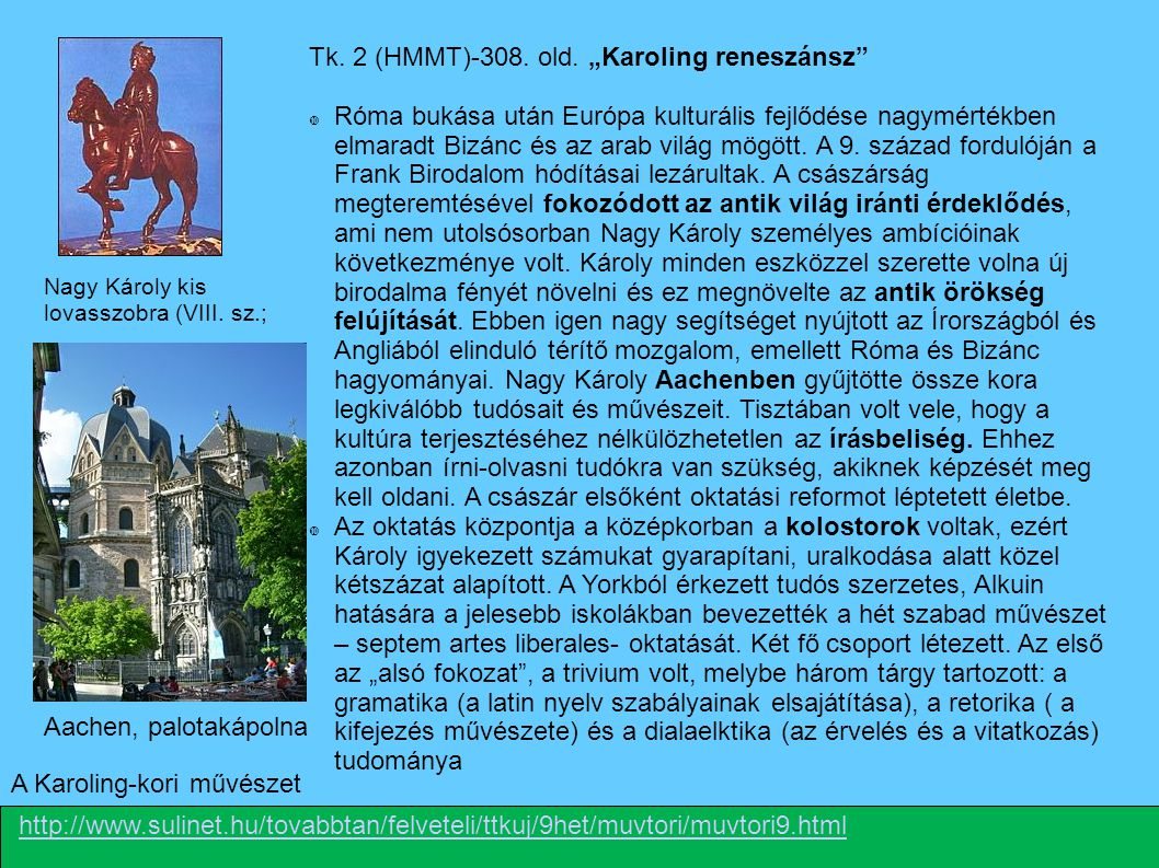 "Tk. 2 (HMMT)-308. old. ""Karoling reneszánsz"