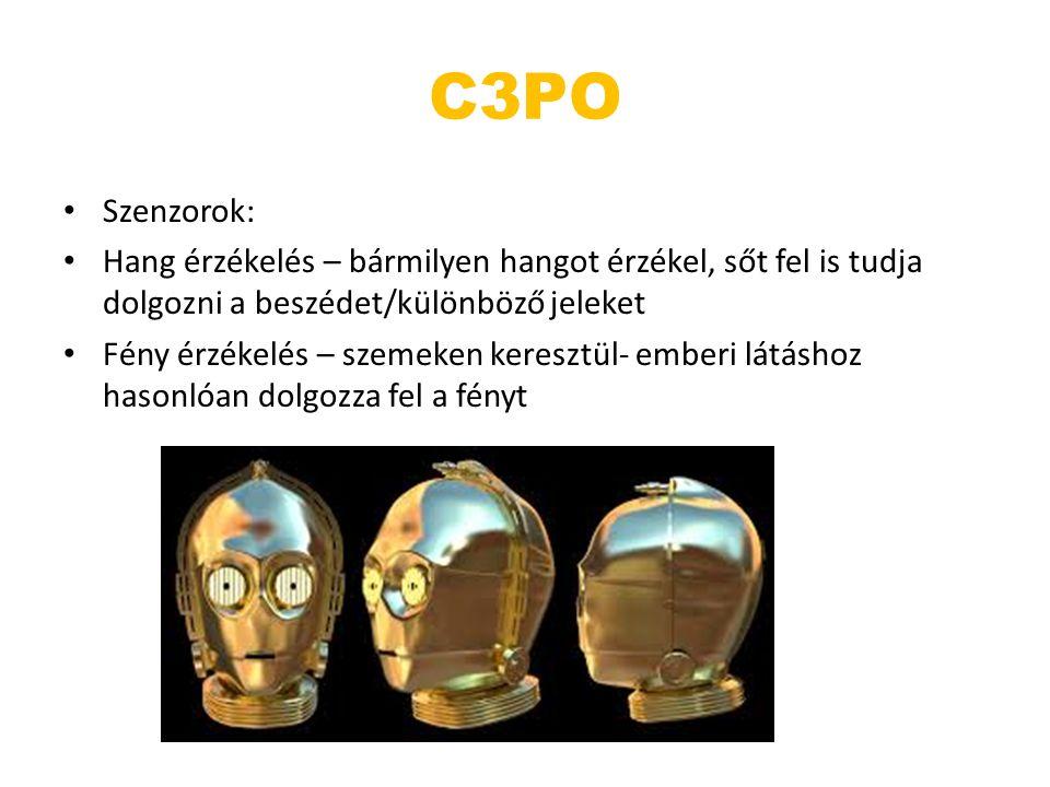 C3PO Szenzorok: Hang érzékelés – bármilyen hangot érzékel, sőt fel is tudja dolgozni a beszédet/különböző jeleket.