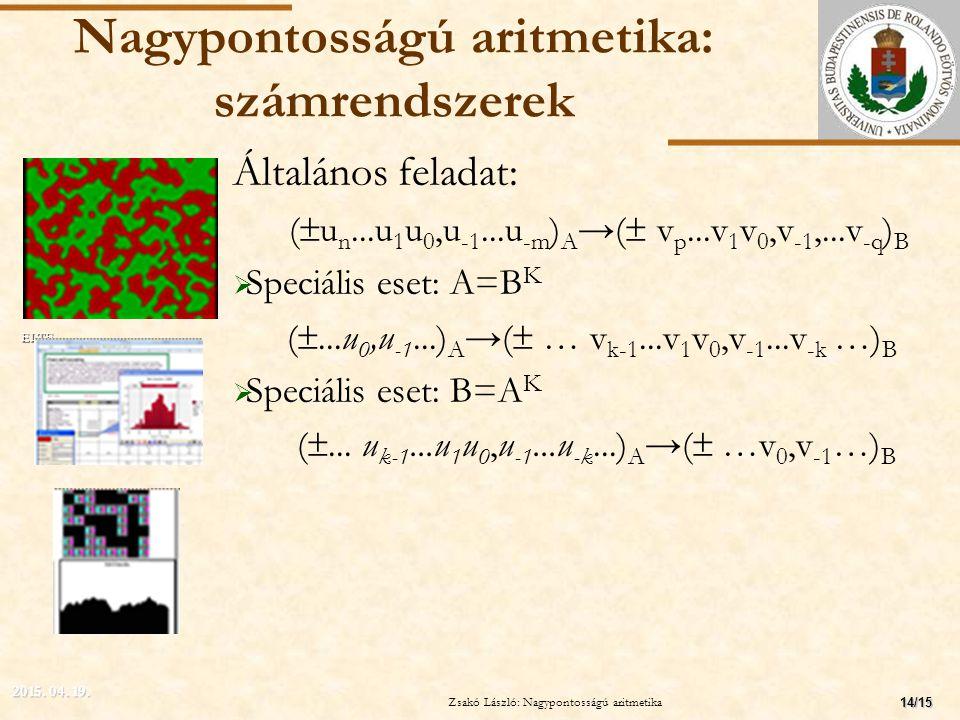 Nagypontosságú aritmetika: számrendszerek