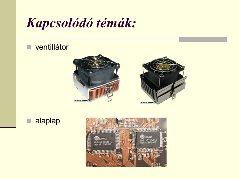 Kapcsolódó témák: ventillátor alaplap