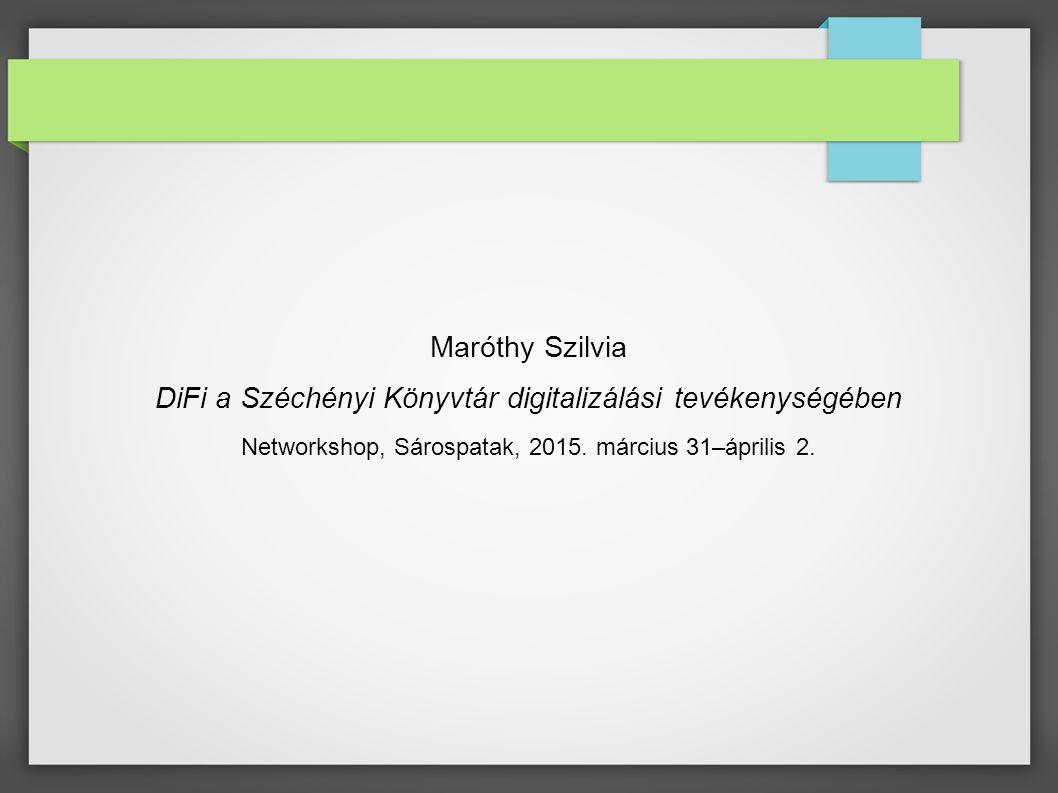 DiFi a Széchényi Könyvtár digitalizálási tevékenységében