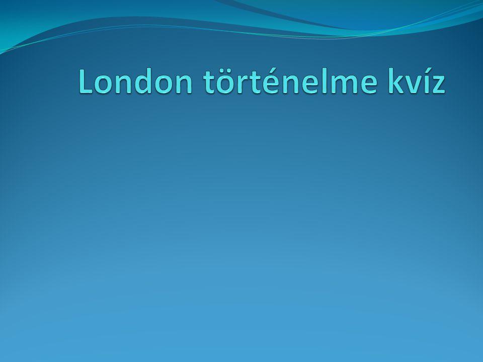 London történelme kvíz