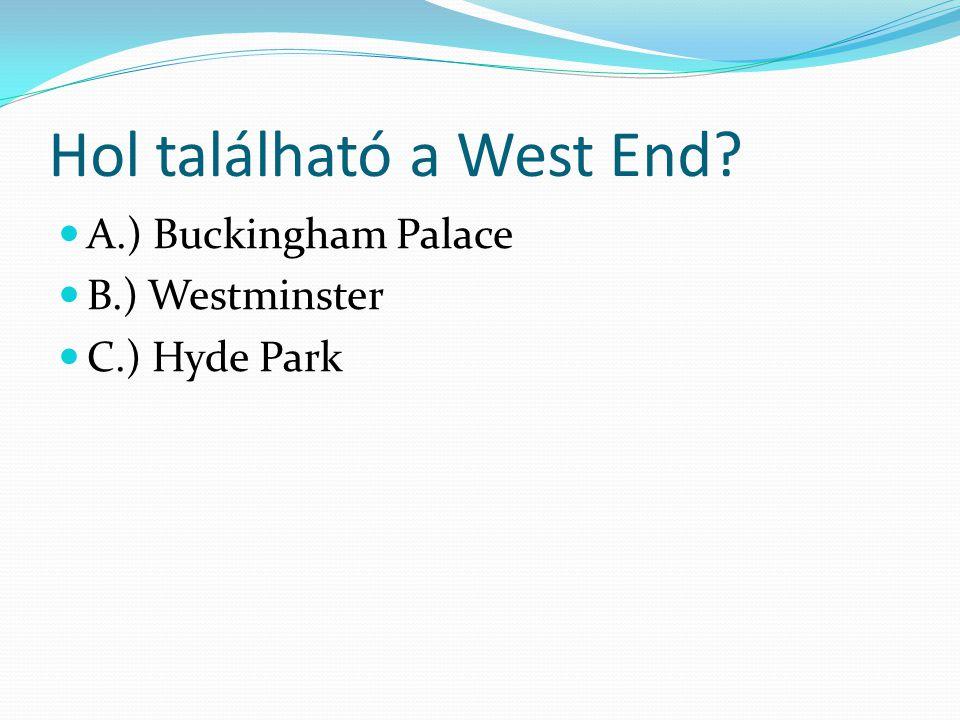 Hol található a West End