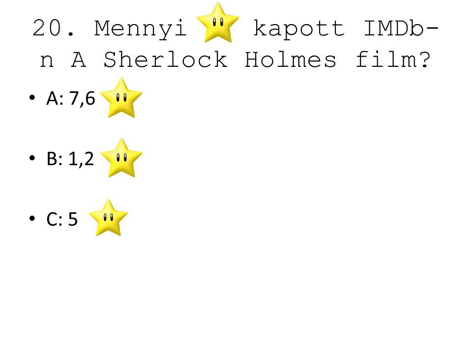 20. Mennyi kapott IMDb-n A Sherlock Holmes film