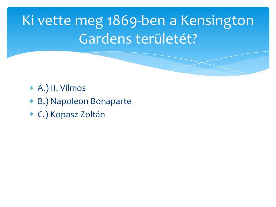 Ki vette meg 1869-ben a Kensington Gardens területét
