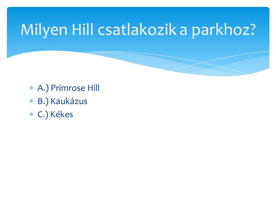 Milyen Hill csatlakozik a parkhoz