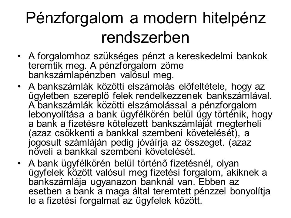 Pénzforgalom a modern hitelpénz rendszerben