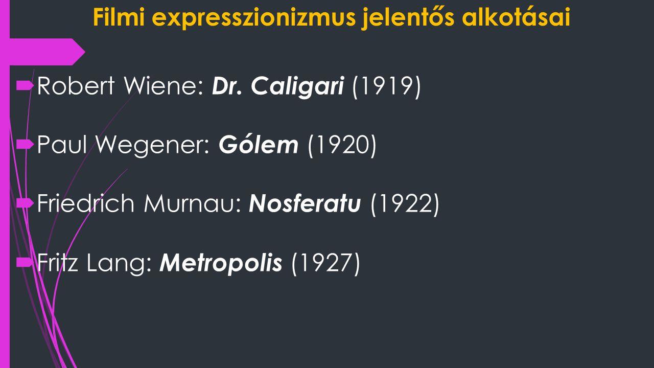 Filmi expresszionizmus jelentős alkotásai