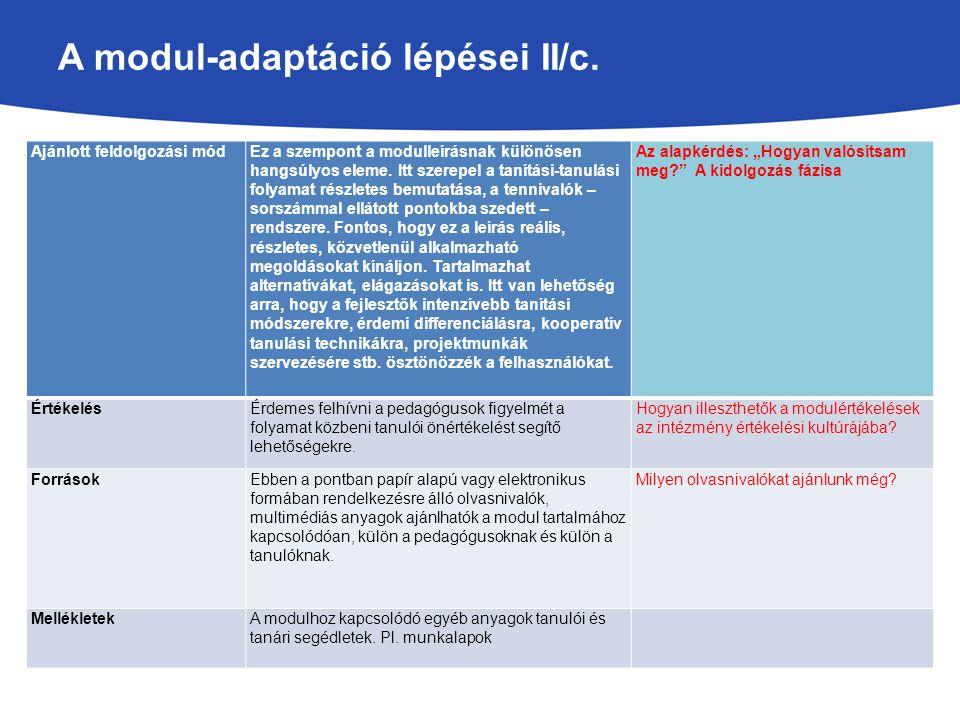 A modul-adaptáció lépései II/c.
