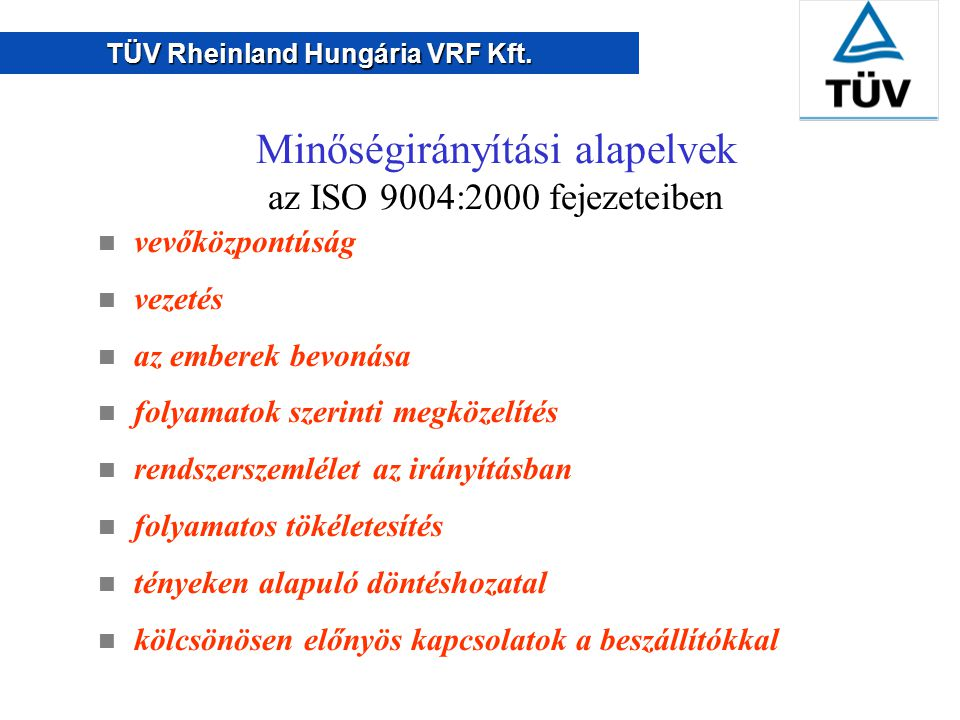 Minőségirányítási alapelvek az ISO 9004:2000 fejezeteiben