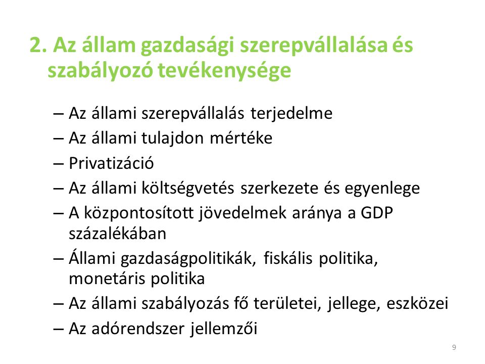 2. Az állam gazdasági szerepvállalása és szabályozó tevékenysége