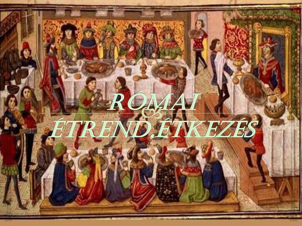Római étrend,étkezés