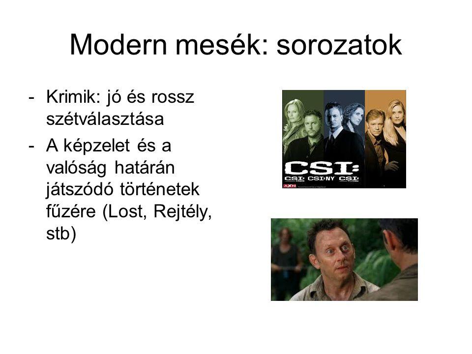 Modern mesék: sorozatok