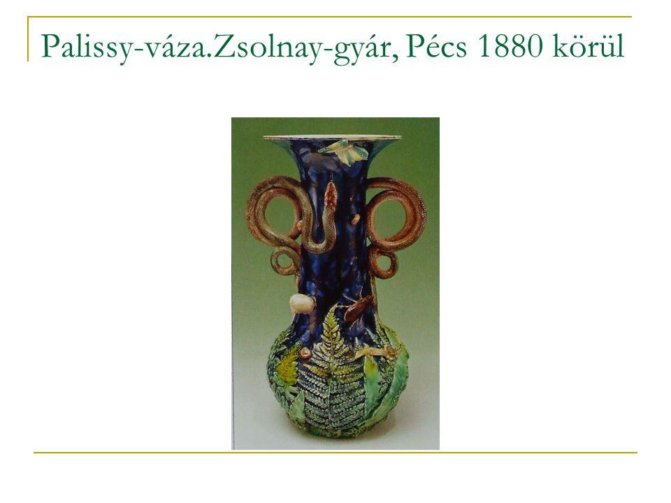 Palissy-váza.Zsolnay-gyár, Pécs 1880 körül