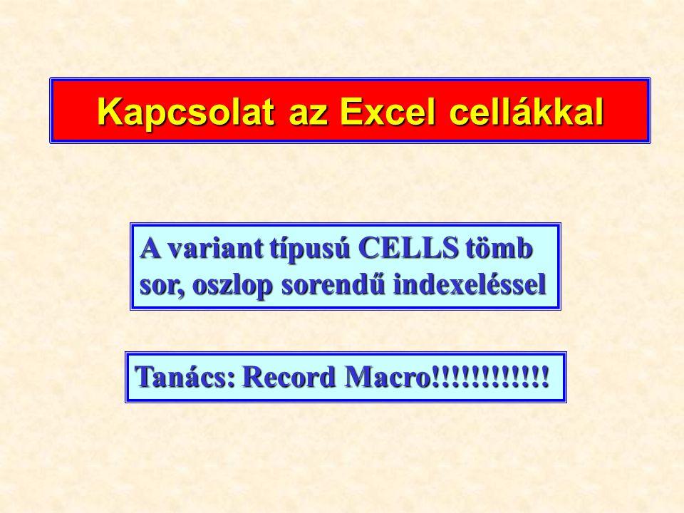 Kapcsolat az Excel cellákkal