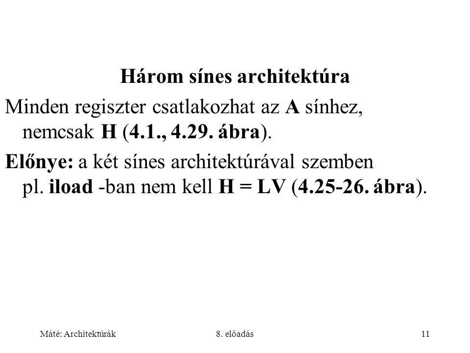 Három sínes architektúra