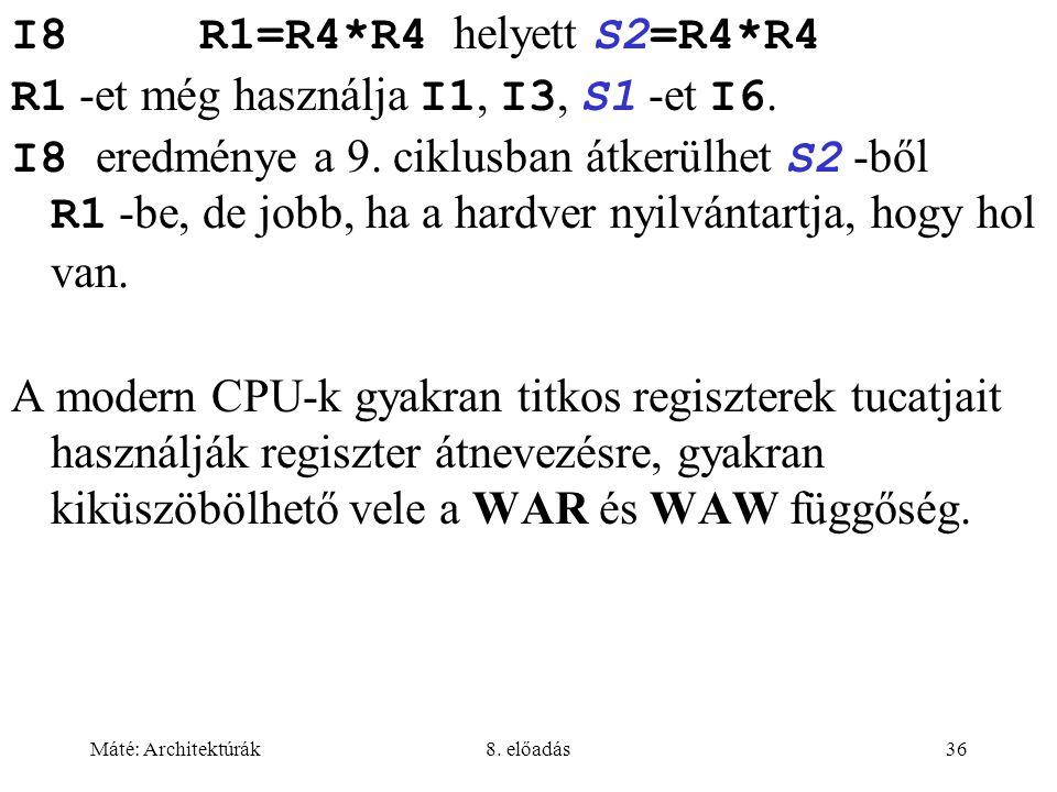 R1 -et még használja I1, I3, S1 -et I6.