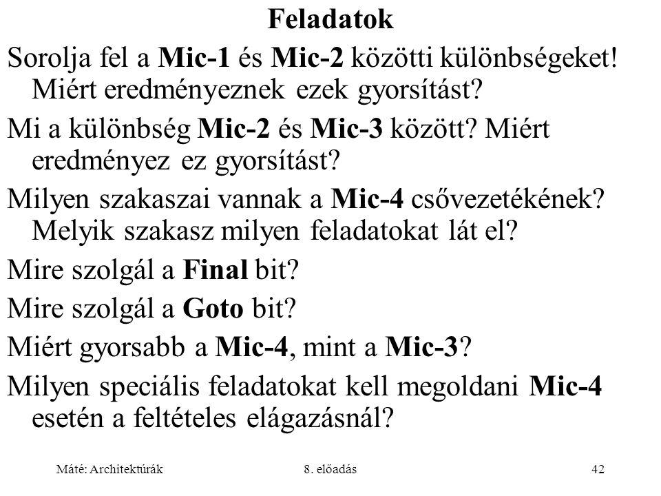 Mi a különbség Mic-2 és Mic-3 között Miért eredményez ez gyorsítást